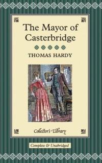 Томас Харди - The Mayor of Casterbridge