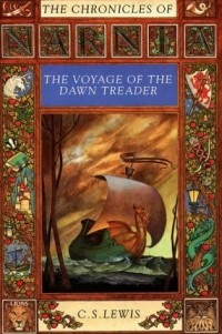 C. S. Lewis - The Voyage of the Dawn Treader