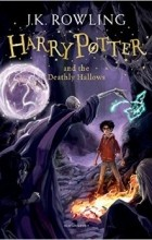 J.K. Rowling - Harry Potter and the Deathly Hallows