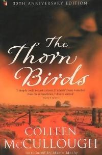 Колин Маккалоу - The Thorn Birds