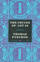 Томас Пинчон - The Crying of Lot 49: A Novel
