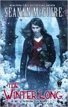 Seanan McGuire - The Winter Long
