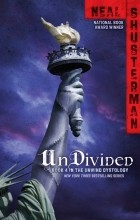 Neal Shusterman - UnDivided