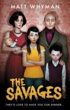 Matt Whyman - The Savages