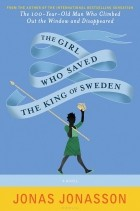 Юнас Юнассон - The Girl Who Saved the King of Sweden
