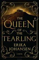 Erika Johansen — The Queen of the Tearling