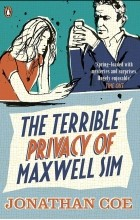 Джонатан Коу - The Terrible Privacy of Maxwell Sim