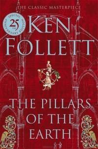 Ken Follett - The Pillars of the Earth