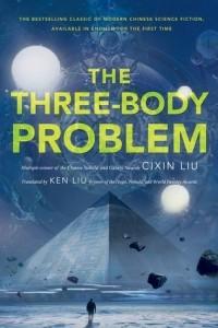 Cixin Liu - The Three-Body Problem