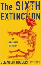 Elizabeth Kolbert - The Sixth Extinction: An Unnatural History