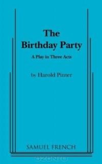 Harold Pinter - The Birthday Party