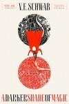Victoria Schwab — A Darker Shade of Magic
