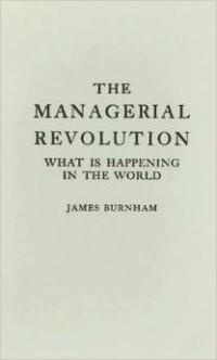 James Burnham - The Managerial Revolution