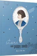 - Stars And Poppy Seeds