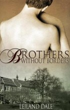 Leiland Dale - Brothers Without Borders