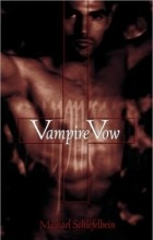 Michael Shiefelbein - Vampire Vow