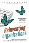 — Reinventing Organizations: A Guide to Creating Organizations Inspired by the Next Stage of Human Consciousness