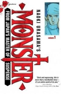 Naoki Urasawa - Naoki Urasawa's Monster, Volume 1: Herr Dr. Tenma