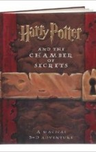 - Harry Potter and the Chamber of Secrets: A Magical 3-D Adventure