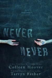 - Never Never
