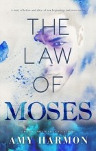 Amy Harmon - The Law of Moses