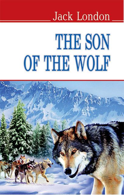 Картинки по запросу Джек Лондон «Сын волка»