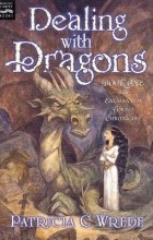 Patricia C Wrede - Dealing with Dragons