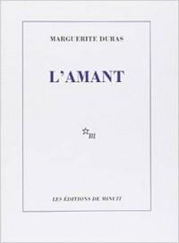 Marguerite Duras - L' Amant