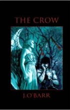 James O'Barr - Crow