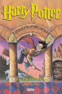 J. K. Rowling - Harry Potter ve Felsefe Taşı