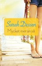 Sarah Dessen - Mycket mer än så