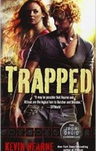 Kevin Hearne - Trapped