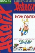 Рене Госинни, Альбер Удерзо - How Obelix Fell into the Magic Potion When He Was a Little Boy