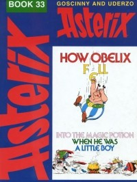 - How Obelix Fell into the Magic Potion When He Was a Little Boy