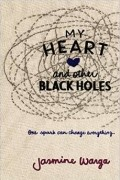 Jasmine Warga - My Heart and Other Black Holes