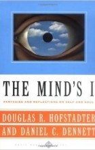 - The Mind's I: Fantasies and Reflections on Self and Soul