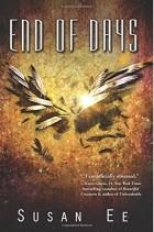 Susan Ee - End of Days
