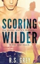 R.S. Grey - Scoring Wilder