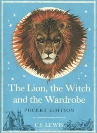 Клайв Стейплз Льюис - The Lion, the Witch and the Wardrobe