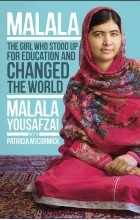 - Malala: The Girl Who Stood Up for Education and Changed the World