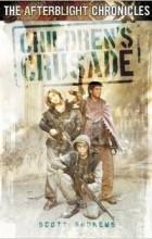 Scott Andrews - Children's Crusade (Afterblight Chronicles)