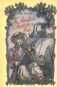 Mark Twain - The Adventures of Huckleberry Finn / Приключения Гекльберри Финна. Роман и критика (на английском языке)