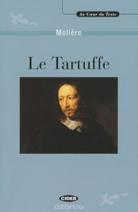 Molière - Le Tartuffe (+ CD)