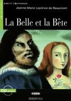 Жанна-Мари Лепренс де Бомон - La Belle et la Bete: Niveau Un A1 (+ CD)