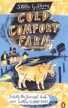 Stella Gibbons - Cold Comfort Farm
