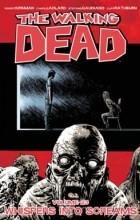 Роберт Киркман - Ходячие Мертвецы. Том 23: Шёпот, переходящий в крик