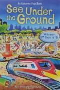 - See Under The Ground