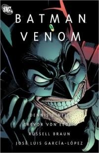 Dennis O'Neil - Batman: Venom