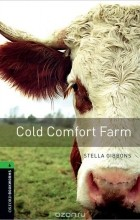 Stella Gibbons - Cold Comfort Farm: Stage 6