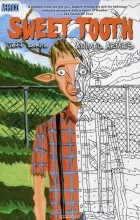 Jeff Lemire - Sweet Tooth: Volume 3: Animal Armies